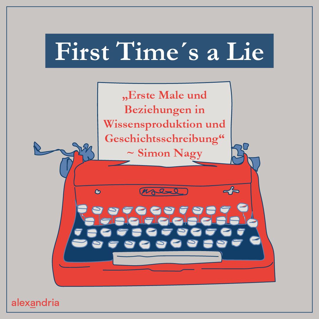 Titelbild Essay First Time´s a Lie