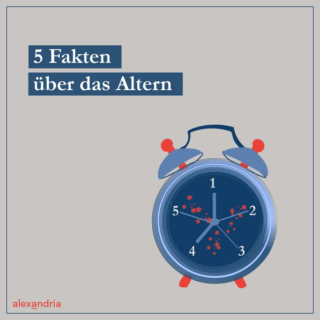 Fünf Fakten über das Altern Uhr